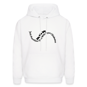 Just Another Day with Type 1 Diabetes! - Black - Men's Hoodie