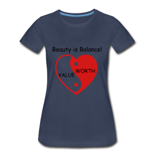 Beauty is balance! - Women's Premium T-Shirt