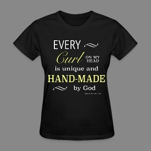 Every Curl on My Head - Women's T-Shirt