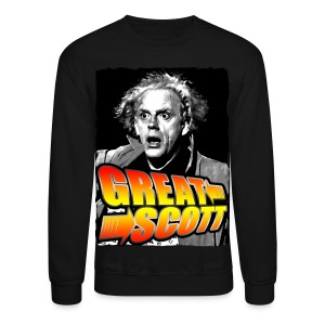 Great Scottt - Crewneck Sweatshirt
