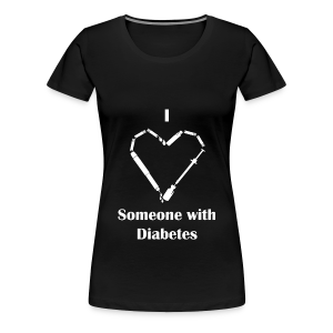 I Love Someone With Diabetes - Needle Design - White - Women's Premium T-Shirt