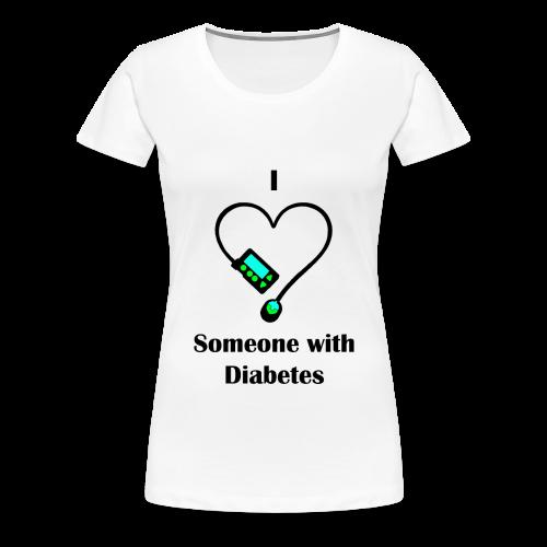 I Love Someone With Diabetes - Pump Design 1 - Blue/Green - Women's Premium T-Shirt