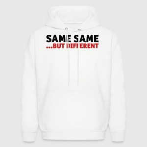 Same Same, But Different Hoodies - Men's Hoodie