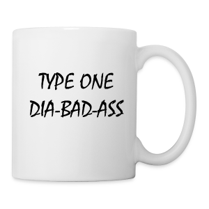 Type One Dia-Bad-Ass - Coffee/Tea Mug
