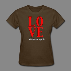 LOVE Natural Hair - Women's T-Shirt
