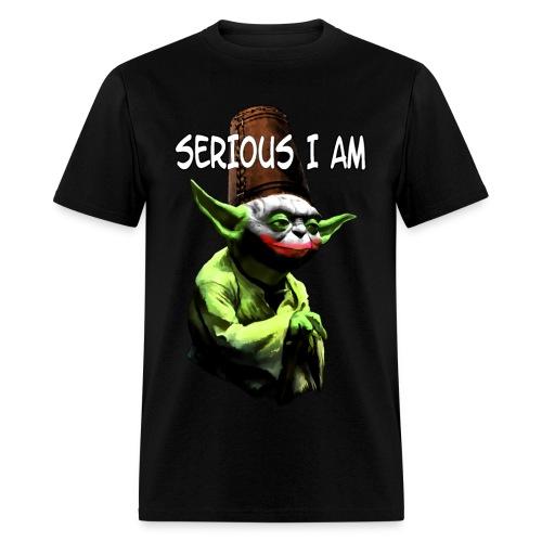 Serious I Am - Men's T-Shirt