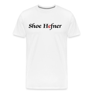 Shoe Hefner - Men's Premium T-Shirt
