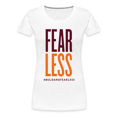 FEARLESS T-SHIRT white - Women's Premium T-Shirt
