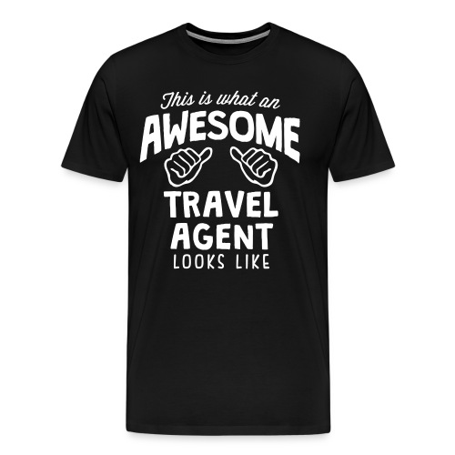 Awesome Travel Agent - Men's Premium T-Shirt