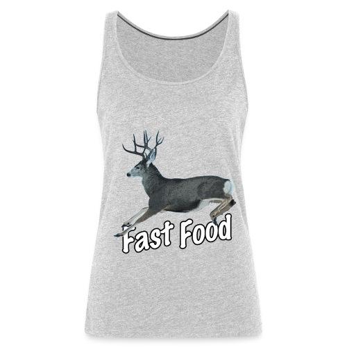 Fast Food Buck Deer - Women's Premium Tank Top