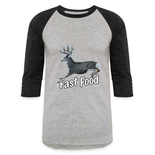 Fast Food Buck Deer - Baseball T-Shirt