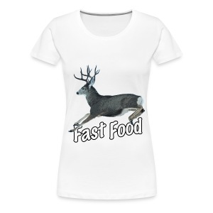 Fast Food Buck Deer - Women's Premium T-Shirt