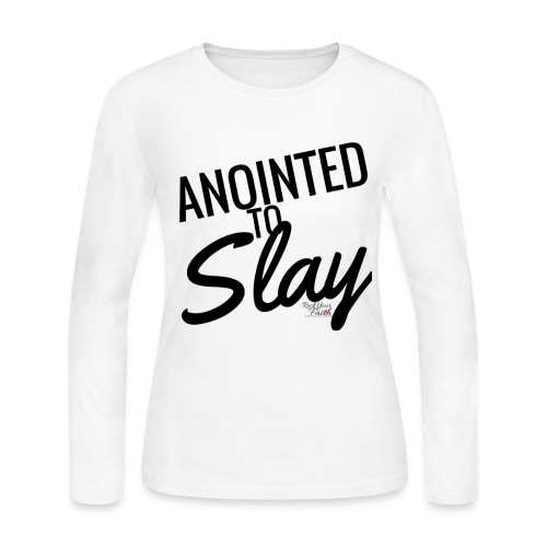 Anointed to Slay Long Sleeve T-Shirt - Women's Long Sleeve Jersey T-Shirt