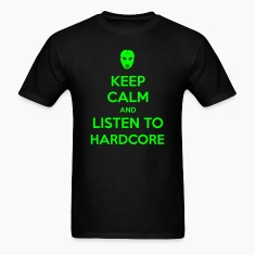 T-Shirts Keep Calm And Listen To Hardcore