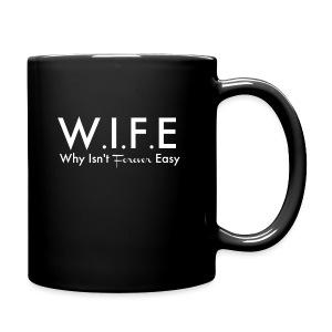 Why Isn't Forever Easy - Full Color Mug