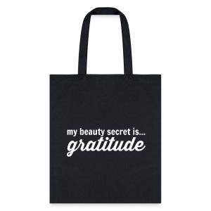 My Beauty Secret is .. Gratitude - Tote Bag