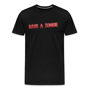 Save A Zombie SHFY Shirt - Men's Premium T-Shirt