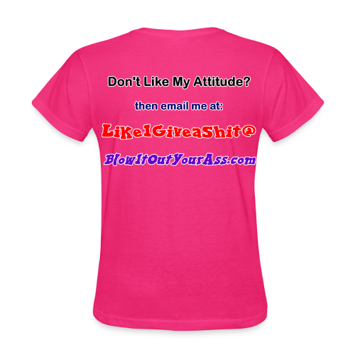 Women's Standard T- Bad Attitude (Back) - Women's T-Shirt