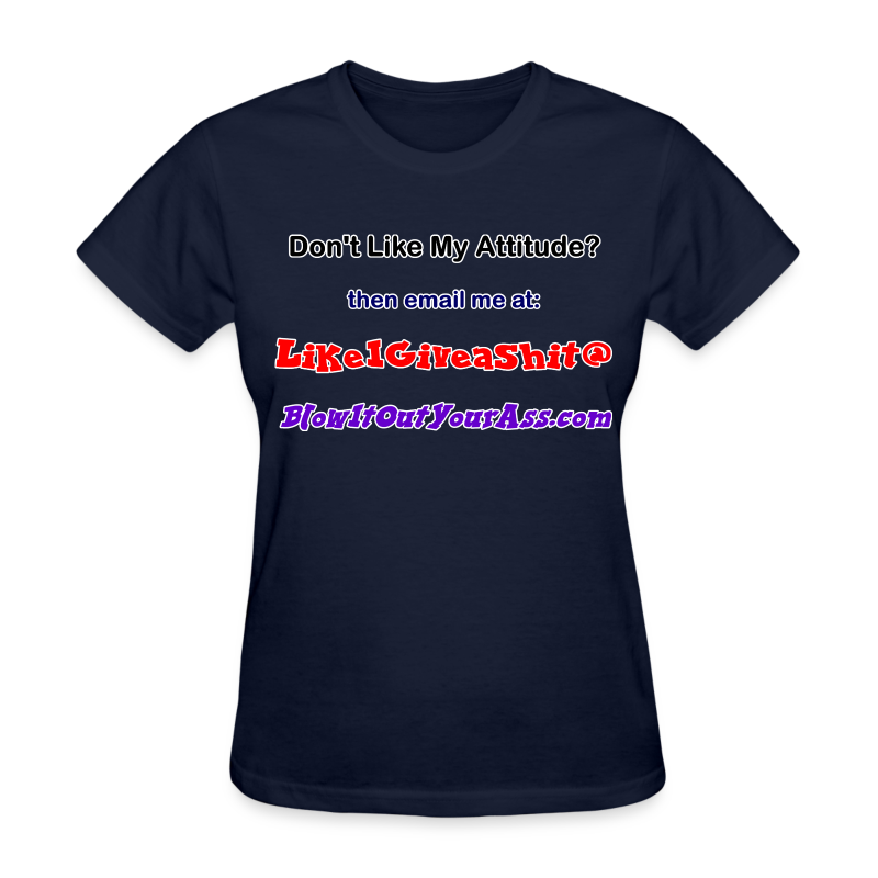 Women's Standard T- Bad Attitude (Front) - Women's T-Shirt