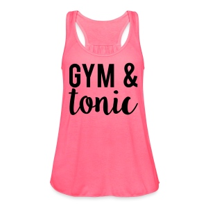 Gym & Tonic  - Women's Flowy Tank Top by Bella