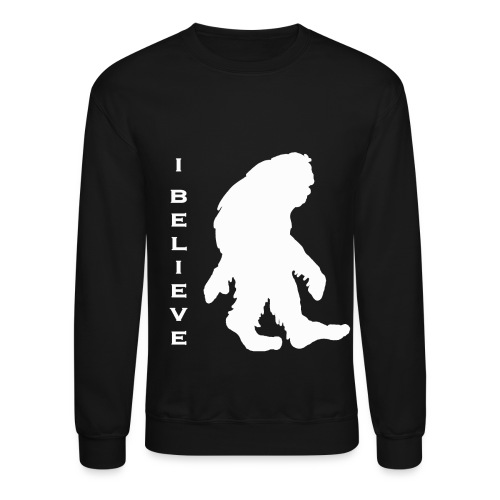 Bigfoot I believe w - Crewneck Sweatshirt