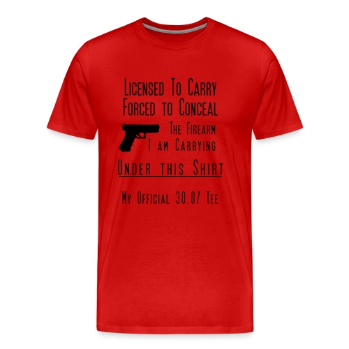 Forced to Conceal Open Carry Tee - Men's Premium T-Shirt