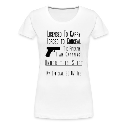 Forced to Conceal Open Carry Tee - Women's Premium T-Shirt
