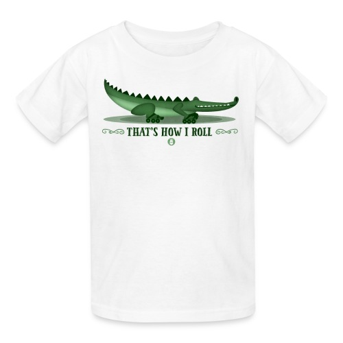 Alligator - That's How I Roll Kids T-Shirt - Kids' T-Shirt