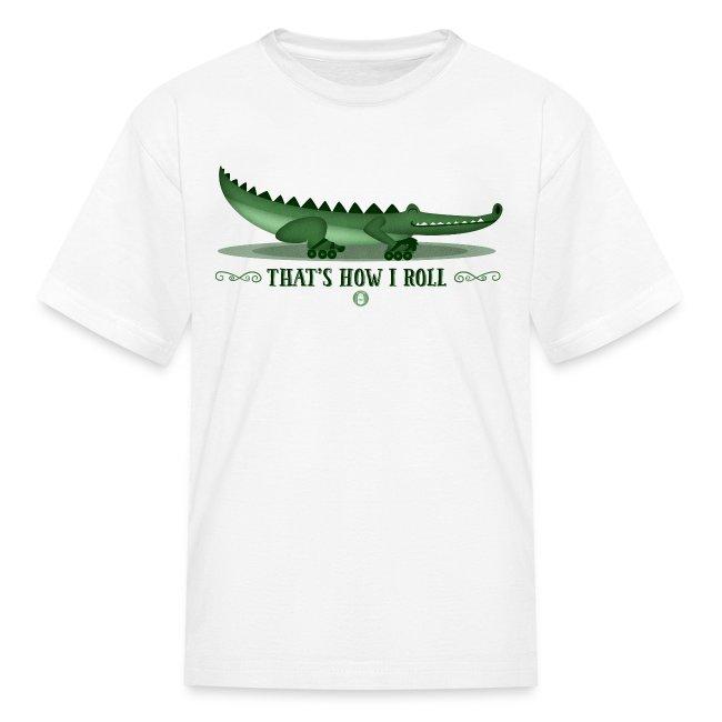 Alligator - That's How I Roll Kids T-Shirt