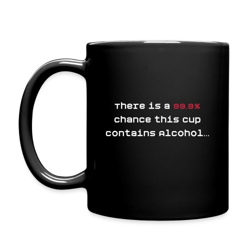 There is a chance - Full Color Mug