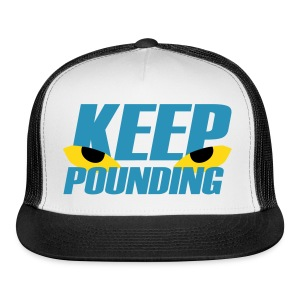 Keep Pounding Eyes Caps - Trucker Cap