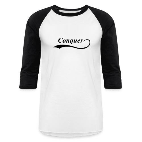 Conquer Baseball T-Shirt - Baseball T-Shirt
