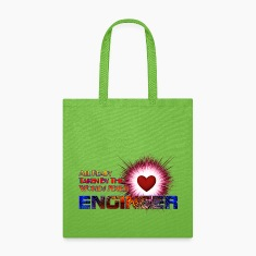 Taken By The Worlds Sexiest Engineer Tote Bag