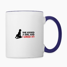 She Kissed a Girl and I Liked It Mugs & Drinkware