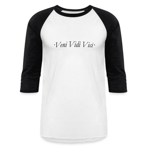 Veni Vidi Vici Baseball T-Shirt - Baseball T-Shirt