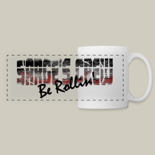 Sarge's Crew Be Rollin' Mug - Panoramic Mug