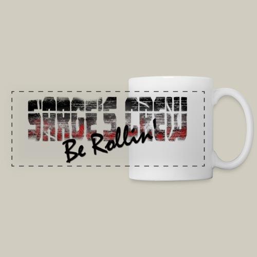 Sarge's Crew Be Rollin' Mug - Panoramic Mug