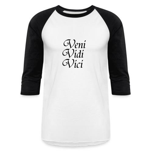 Veni Vidi Vici v2 Baseball T-Shirt - Baseball T-Shirt