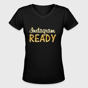 Instagram READY - Women's V-Neck T-Shirt