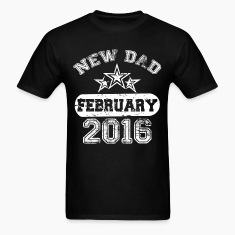Dad To Be february 2016 T-Shirts