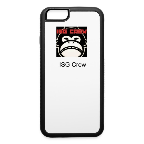 ISG Crew Iphone 6 case - iPhone 6/6s Rubber Case