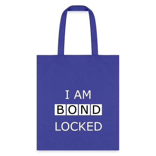 Bondlocked - Tote Bag - Tote Bag