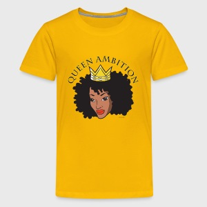 Queen Ambition - Kids' Premium T-Shirt