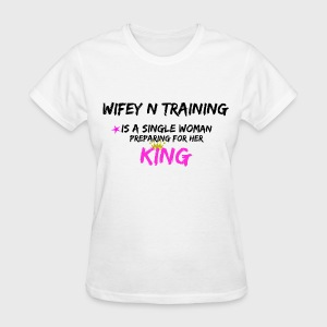 Wifey N Training - Women's T-Shirt