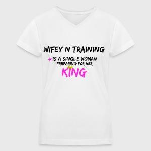 Wifey N Training - Women's V-Neck T-Shirt