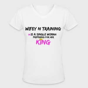 Wifey N Training - Women's V-Neck T-Shirt