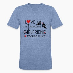 I love my amazing GF Unisex Tri-Blend T-Shirt