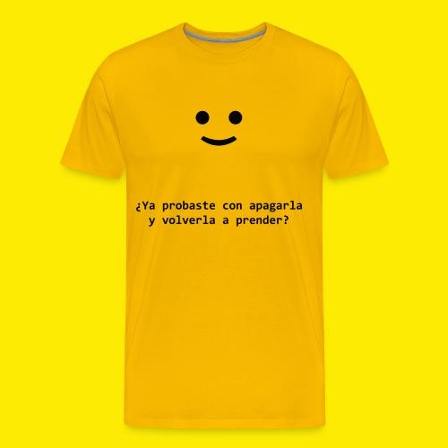 ¿Ya probaste con apagarla..? - Men's Premium T-Shirt