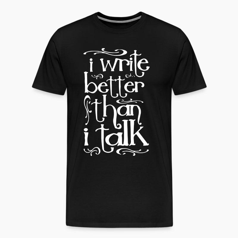 Writer Author Funny T-Shirt - Men's Premium T-Shirt