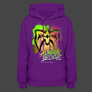 Ultimate Warrior Always Believe 80's Women's Hoodie - Women's Hoodie